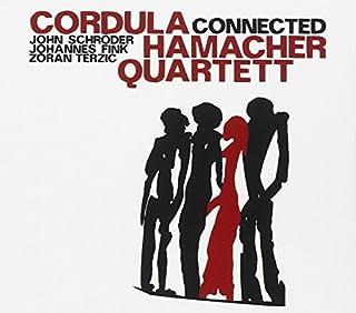 Connected by Cordula Hamacher Quartett (2015-03-19)