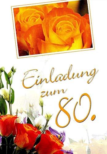 Einladungskarten 80. Geburtstag Frau Mann mit Innentext Motiv Rosen 10 Klappkarten DIN A6 im Hochformat mit weißen Umschlägen im Set Geburtstagskarten Einladung 80 Geburtstag Mann Frau K248