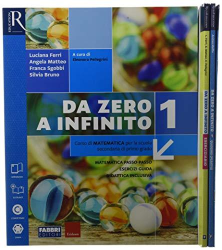 Da zero a infinito. Con Quaderno ed Eserciziario matematica. Per la Scuola media. Con ebook. Con espansione online: 1