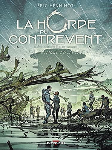 La Horde du contrevent T03: La Flaque de Lapsane