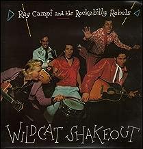 Ray Campi & His Rockabilly Rebels - Wildcat Shakeout - Rollin' Rock Records - RAD 9, Radar Records - RAD 9