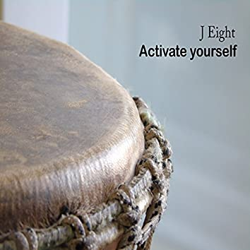 Activate Yourself