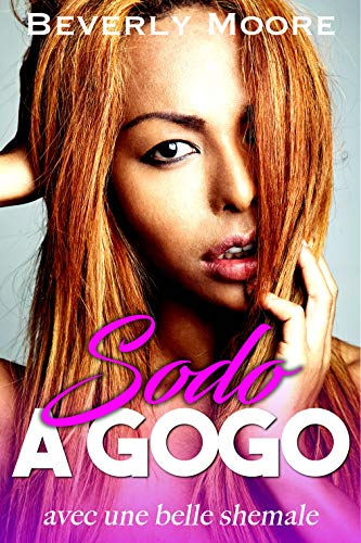 Sodo à Gogo: Avec une belle shemale