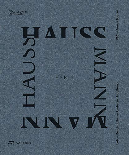 Paris Haussmann: A Model's Relevance