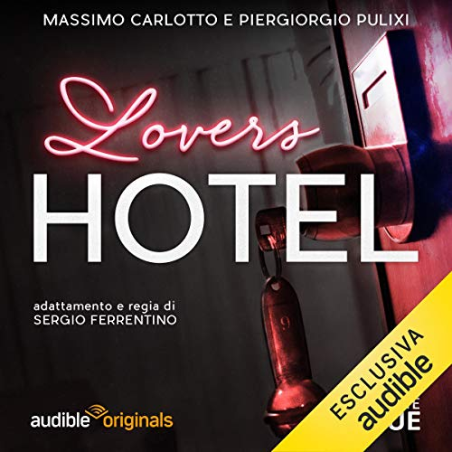 Lovers Hotel                   By:                                                                                                                                 Massimo Carlotto,                                                                                        Piergiorgio Pulixi,                                                                                        G. Sergio Ferrentino                               Narrated by:                                                                                                                                 Eleni Molos,                                                                                        Claudio Moneta,                                                                                        Daniele Ornatelli,                   and others                 Length: 5 hrs and 52 mins     1 rating     Overall 4.0