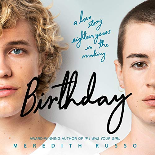 Birthday Audiobook By Meredith Russo cover art
