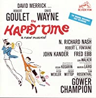 The Happy Time (1968 Original Broadway Cast)