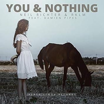 You & Nothing
