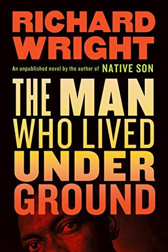 Image of The Man Who Lived Underground: A Novel