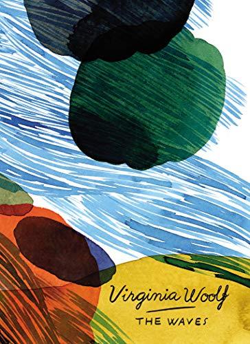 The Waves (Vintage Classics Woolf Series): Virginia Woolf