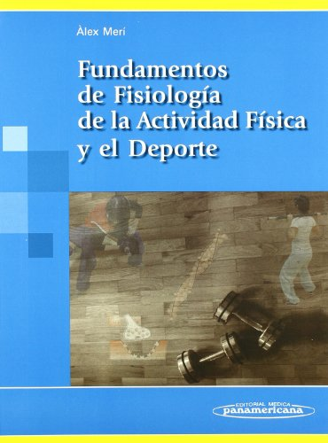 Fundamentos de fisiologia de la actividad fisica y