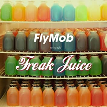 FREAK JUICE