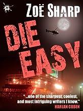 DIE EASY: book 10 (The Charlie Fox Thrillers)