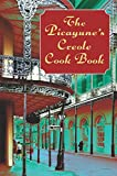 The Picayune s Creole Cook Book (American Antiquarian Cookbook Collection)
