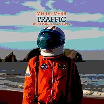 Traffic (Rico's Rough Ragga Remix)