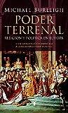 Poder terrenal: Religión y política en Europa. De la Revolución Francesa a la Primera Guerra Mundial (Historia)