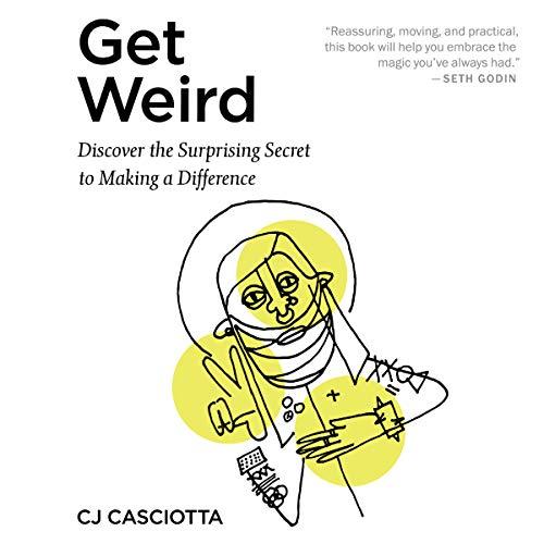 Get Weird Audiobook By CJ Casciotta cover art