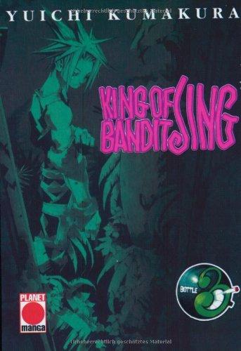 King of Bandit Jing. Bottle 03