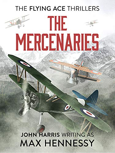 The Mercenaries (The Flying Ace Thrillers Book 2) (English Edition)