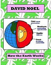 How The Earth Works (David Noel P-Book)