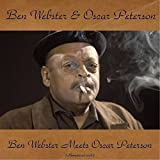 Ben Webster Meets Oscar Peterson (Remastered 2016)