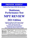 Rigos Primer Series Uniform Bar Exam (UBE) Review Multistate Performance Test (MPT) Review (Rigos Primer Series 2021)