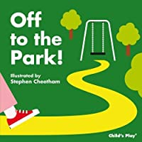 Off to the Park! (Activity Books) by Stephen Cheetham(2014-02-27)