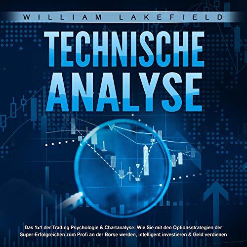 TECHNISCHE ANALYSE - Das 1x1 der Trading Psychologie & Chartanalyse Titelbild
