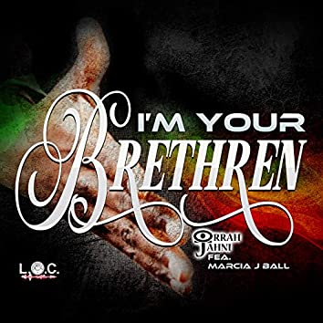 I'm Your Brethren