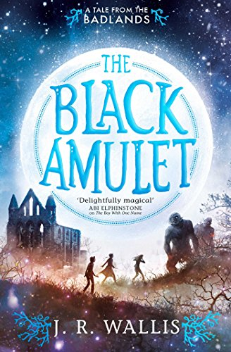 The Black Amulet (Tales From the Badlands Book 2) (English Edition)