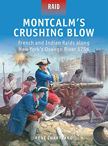 Montcalm's Crushing Blow: French and Indian Raids along New York's Oswego River 1756: 46