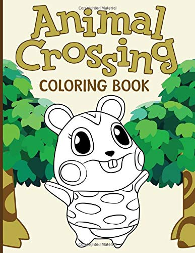 Animal Crossing Coloring Book: Relaxation Animal Crossing Coloring Books For Adults (Gifted Adult Colouring Pages Fun)
