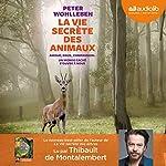 Couverture de La Vie secrète des animaux