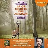 La Vie secrète des animaux - Format Téléchargement Audio - 20,60 €