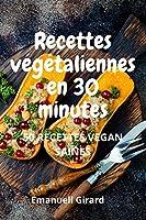 Ricette végétarienne en 30 minutes