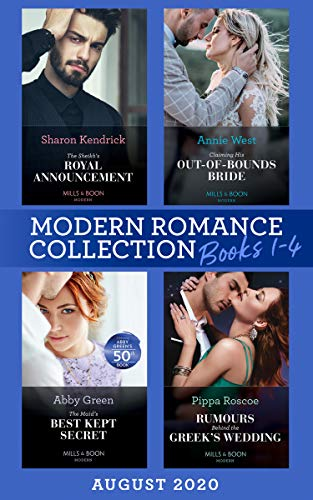 Modern Romance August 2020 Books 1-4: The Sheikh's Royal Announcement / Claiming His Out-of-Bounds Bride / The Maid's Best Kept Secret / Rumors Behind the Greek's Wedding (English Edition)