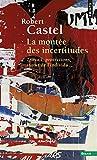 La Montée Des Incertitudes - Travail, Protections, Statut De L'individu
