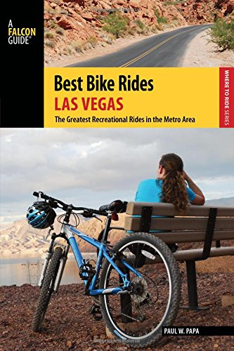 Best Bike Rides Las Vegas: The Greatest Recreational Rides in the Metro Area
