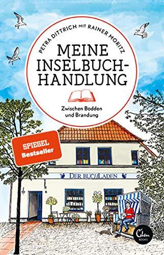 Meine Inselbuchhandlung: Zwischen Bodden und Brandung (Sehnsuchtsorte, Band 10)
