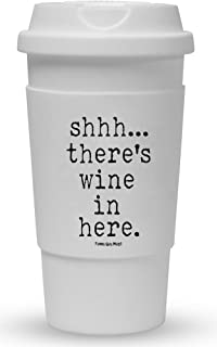 Funny Guy Mugs Shhh There's Wine In Here Travel Tumbler With Removable Insulated Silicone Sleeve, White, 16-Ounce