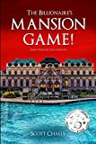The Billionaire's Mansion Game! (English Edition)