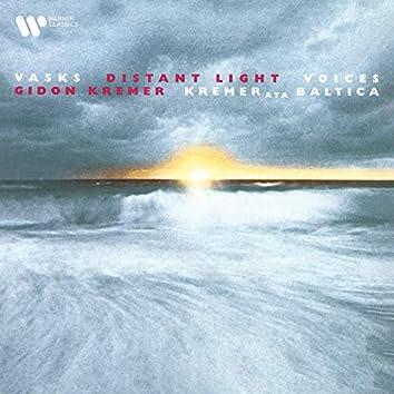 Vasks: Distant Light & Voices