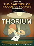 Thorium, The Far Side of Nuclear