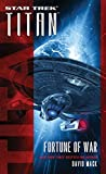 Titan: Fortune of War (Star Trek: Titan Book 10)