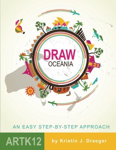 Compare Textbook Prices for Draw Oceania Draw the World  ISBN 9781545527047 by Draeger, Kristin J.