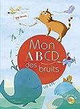 MON ABCD DES BRUITS