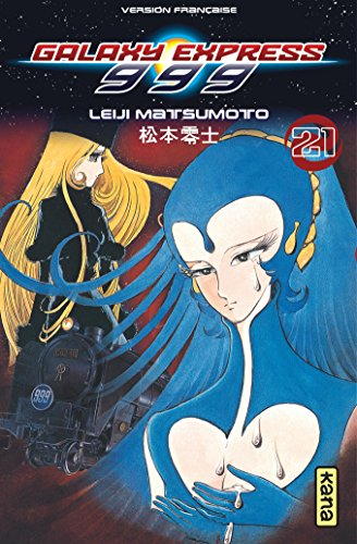 Galaxy Express 999, Tome 21 :