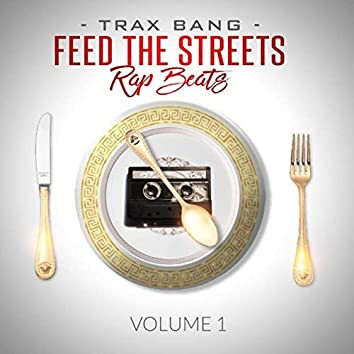 Feed The Streets Rap Beats, Vol.1