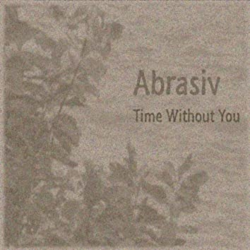 Time Without You - Single