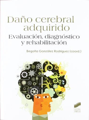 Daño cerebral adquirido: evaluación, diagnóstico y